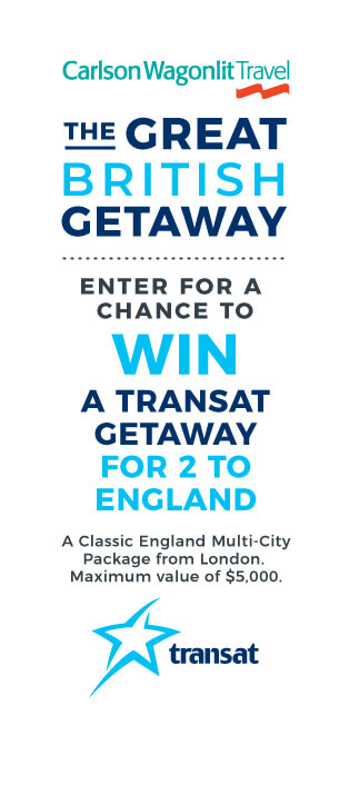 The Great British Getaway                 Enter for a chance to WIN a Transat getaway for 2 to England                 A Classic England Multi-City Package from London. A maximum value of $5,000.                 [Transat Logo]